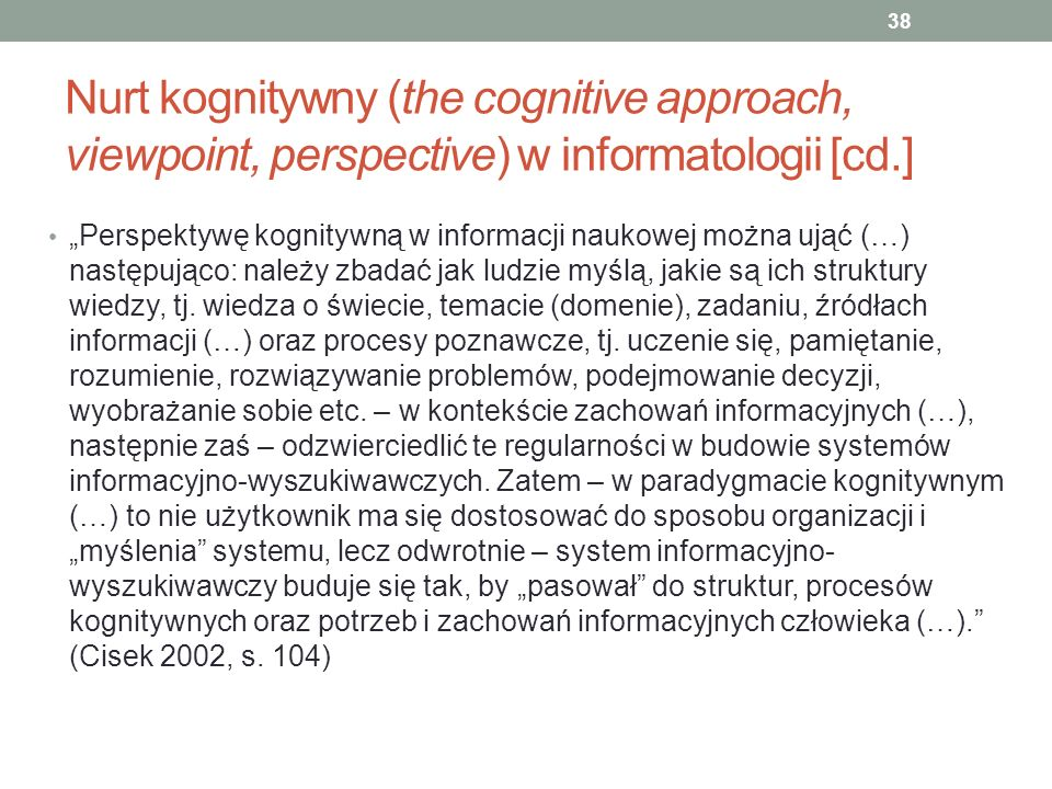 Nurt kognitywny (the cognitive approach, viewpoint, perspective) w informatologii [cd.]